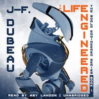 The Life Engineered - J-F. Dubeau