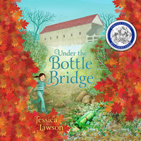 Under the Bottle Bridge - Jessica Lawson