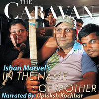 The Caravan - In the Name of Mother - Ishan Marvel