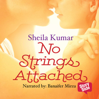 No Strings Attached - Sheila Kumar