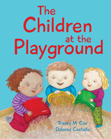 The Children at the Playground - Tracey M. Cox