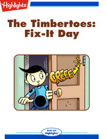 The Timbertoes: Fix-It Day - Rich Wallace