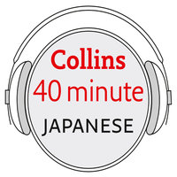 Japanese in 40 Minutes - Collins Dictionaries