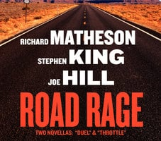 Road Rage - Richard Matheson,Stephen King,Joe Hill
