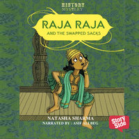Raja Raja And The Swapped Sacks - Natasha Sharma