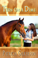 Turn on a Dime - Patricia Gilkerson