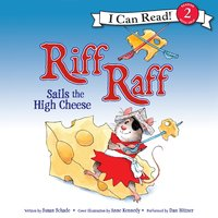 Riff Raff Sails the High Cheese - Susan Schade