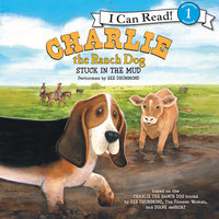 Charlie the Ranch Dog: Stuck in the Mud - Ree Drummond