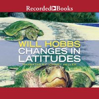 Changes in Latitudes - Will Hobbs