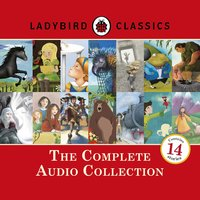 Ladybird Classics - The Complete Audio Collection - Ladybird