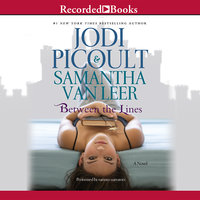 Between the Lines - Jodi Picoult,Samantha van Leer