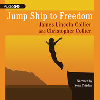Jump Ship to Freedom - James Lincoln Collier,Christopher Collier