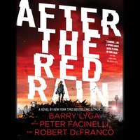 After the Red Rain - Barry Lyga,Robert DeFranco