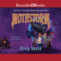 Mothstorm - The Horror from Beyond - Philip Reeve