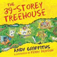 The 39-Storey Treehouse - Andy Griffiths
