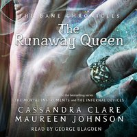 The Runaway Queen - Cassandra Clare,Maureen Johnson