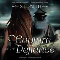 Capture of the Defiance - S.E. Smith