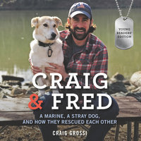 Craig & Fred Young Readers' Edition - Craig Grossi