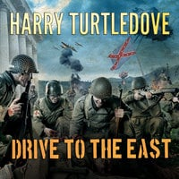 Drive to the East - Harry Turtledove