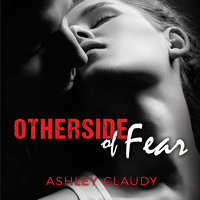 Otherside of Fear - Ashley Claudy