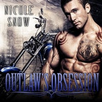 Outlaw's Obsession - Nicole Snow