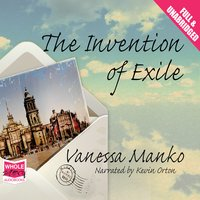 The Invention of Exile - Vanessa Manko