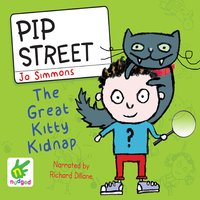 Pip Street: The Great Kitty Kidnap - Jo Simmons