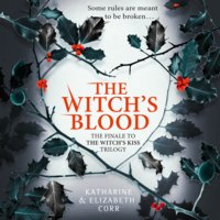 The Witch's Blood - Elizabeth Corr,Katharine Corr