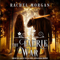 The Faerie War - Rachel Morgan