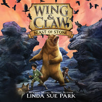 Wing & Claw #3: Beast of Stone - Linda Sue Park