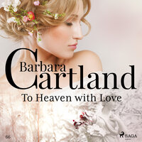 To Heaven with Love - The Pink Collection 66 - Barbara Cartland