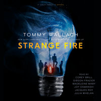 Strange Fire - Tommy Wallach