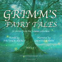 Grimm's Fairy Tales - Book 2 of 2 - Patrick Healy
