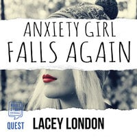 Anxiety Girl Falls Again - Lacey London