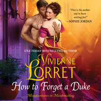 How to Forget a Duke - Vivienne Lorret