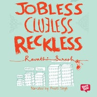 Jobless Clueless Reckless - Revathi Suresh