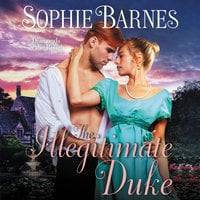 The Illegitimate Duke - Sophie Barnes
