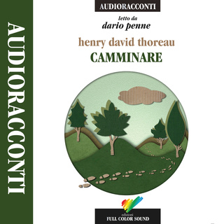 Camminare - Henry David Thoreau