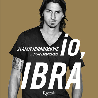 io, Ibra! - David Lagercrantz