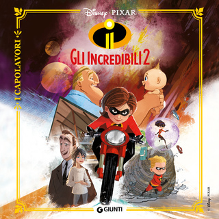 Gli incredibili 2 - Walt Disney