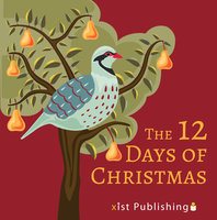 The 12 Days of Christmas - Xist Publishing