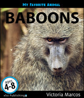 My Favorite Animal: Baboons - Victoria Marcos