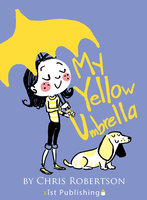 My Yellow Umbrella - Chris Robertson