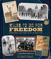Miles to Go for Freedom - Linda Barrett Osborne