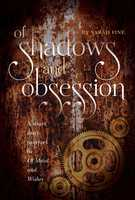 Of Shadows and Obsession - Sarah Fine