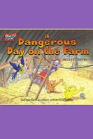 A Dangerous Day on the Farm - Hedley Griffin