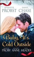 Baby, It's Cold Outside - Kristen Proby,Jennifer Probst,Melody Anne,Emma Chase,Kate Meader