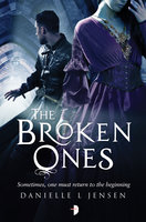 The Broken Ones - Danielle L Jensen