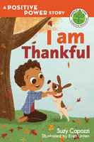 I Am Thankful - Suzy Capozzi,Eren Unten