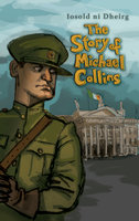 The Story of Michael Collins - Ní Dheirg